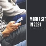 mobile security in 2020